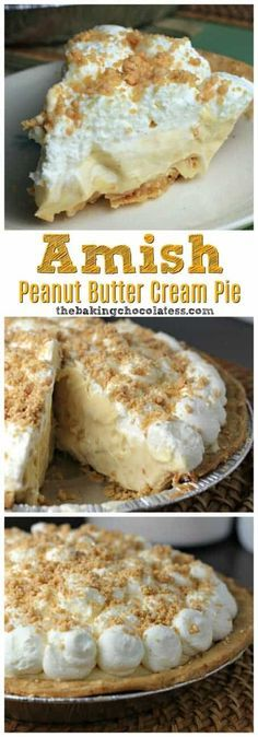 Amish Peanut Butter Cream Pie - Amish' is referred to as being plain, but there . - Amish Peanut Butter Cream Pie – Amish' is referred to as being plain, but there is nothing 'p - Peanut Butter Cream Pie, Peanut Butter Dessert Recipes, Amish Peanut Butter Pie Recipe, Peanut Recipes, Amish Pecan Pie Recipe, Pecan Cream Pie Recipe, Cookie Butter, Easy Desserts, Delicious Desserts