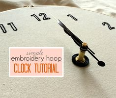 The Embroidery Hoop Clock | Just B Crafty