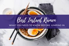 The 8 Best Instant Ramen for a Tasty Instant Meal Fresh Ramen Noodles, Ramen Noodle Soup, Maruchan Ramen Noodles, Fried Ramen, Curry Ramen, Whole Grain Rice, Instant Ramen, Vegan Ramen, Vegan Society