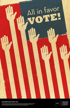 AIGA Design for Democracy - All in favor. Political Logos, Political Campaign, Get Out The Vote, Rock The Vote, Propaganda Art, Campaign Posters, Illustrations, Graphic Design Inspiration, Marketing