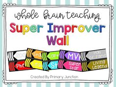 Free - Whole Brain Teaching Super Improver Wall - Classroom Management First Grade Lessons, Teaching First Grade, Super Improvers Wall, Kindergarten Rules, Teaching Sight Words, Reading Task Cards, Behavior Plans, Teaching Special Education, First Grade Sight Words
