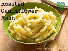 Roasted Cauliflower Mash - 21 Day Fix Recipes - Clean Eating Recipes - Healthy Recipes - Dinner - Side Sides - Snacks - 21 Day Fix Meals - www.simplecleanfitness.com #food Food ideas recipes #summer