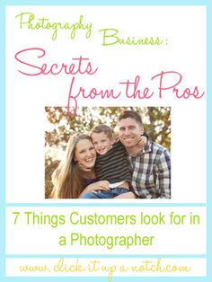 7 Things a customer looks for in a photographer