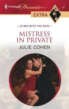 Mistress in Private by Julie Cohen, http://www.amazon.ca/dp/B0015Z7WLY/ref=cm_sw_r_pi_dp_2Bv8sb1R0T4KW