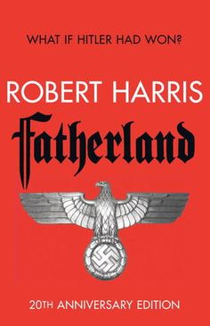 """My review for """"Fatherland: 20th Anniversary Edition"""" by Robert Harris on Goodreads - 4 Stars"""
