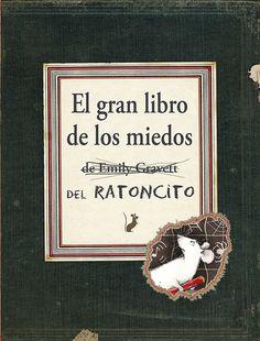 Adivina quien lee: El gran libro de los miedos del ratoncito - Emily Gravett
