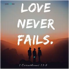 Bible verses: Love never fails. Christian Quotes About Life, Christian Memes, Christian Faith, Christian Shirts, Jesus Faith, Faith In God, Jesus Christ, God Jesus, Jesus Lives