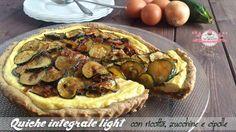 Quiche integrale light con ricotta, zucchine e cipolle (340 calorie a porzione) | Le ricette super light di Giovi