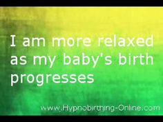 Free Hypnobirthing Affirmations. Learn more about HypnoBirthing classes in Montreal http://www.hypnobirthingcanada.com/