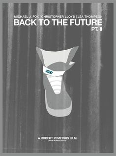 Back To The Future: Pt. II by doworkdesign - http://minimalmovieposters.tumblr.com/page/10 or http://27.media.tumblr.com/tumblr_lyy2yrlJBK1qe2w1uo1_500.png . More info here: http://doworkdesign.com/ On sale here: http://doworkdesign.bigcartel.com/product/back-to-the-future-pt-ii-poster