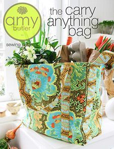 Easy sewing project: The Carry Anything Bag - Sewing PDF ePattern by Amy Butler