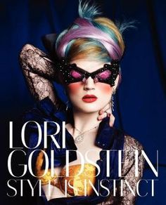 """""""The unexpected-that's what you can expect when you're working with Lori Goldstein. Her way of styling inspires and challenges photographers-and everyone around her-to elevate the level of their work."""" -Mario Testino"""