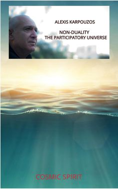 Non-Duality: The Participatory Universe Social Science, Life Science, Planet System, Universal Consciousness, Revolutionaries, Mathematics, Unity, Planets, This Book