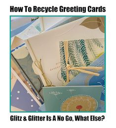 Recycled Crafts, Recycled Materials, Reuse, Greeting Cards, Creative, Green, Blog, Fun, Ideas