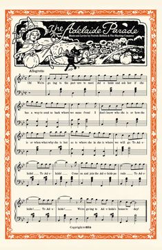 megamadridista4life:  The Adelaide Parade Music Sheet Music & lyrics by Patrick McHale and The Blasting Company. Larger resolution here.