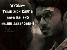 Vyom's dialogues ❤❤❤ He Jin, Cute Eyes, Maya, Life Quotes, Happiness, Good Things, Thoughts, Love, Feelings