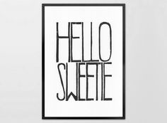LINOCUT PRINT - Hello Sweetie - Linoleum letterpress typography Archival Art Print black.