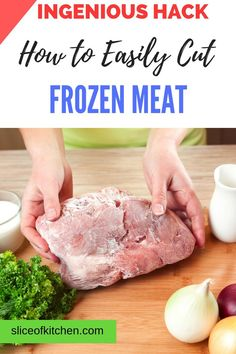 Trying to cut frozen meat straight from the freezer is like trying to chop down a tree in the kitchen. But does it have to be that difficult? In this post let me share my top 6 hacks for more easily cutting meats straight from frozen. See also some novel ways to quickly thaw out meat. #kitchenhacks #sliceofkitchen