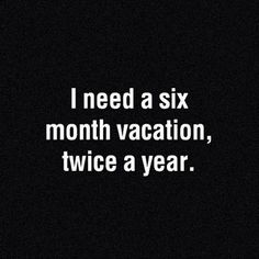 Vacation's #quote #quoteimages #funngeeks