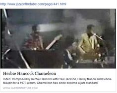 Chameleon  Herbie Hancock and The Headhunters  http://www.jazzonthetube.com/videos/herbie-hancock/chameleon.html https://www.facebook.com/anthony.hairston2