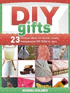 06 May 2015 : DIY Gifts: 23 Unique Ideas for Quick, Lovely, Inexpensive DIY Gifts in Jars (diy gifts books, diy gifts, diy gifts... by Norma Holmes http://www.dailyfreebooks.com/bookinfo.php?book=aHR0cDovL3d3dy5hbWF6b24uY29tL2dwL3Byb2R1Y3QvQjAwVENSMExCMC8/dGFnPWRhaWx5ZmItMjA=
