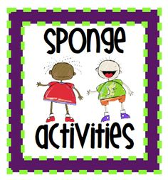 3 Sponge activities for teachers (time-filler games to reinforce skills)