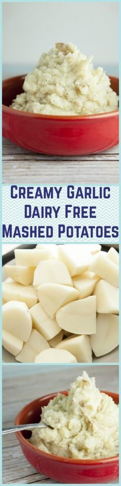 Creamy Garlic Dairy Free Mashed Potatoes, you won't believe how good these are!