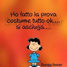 Aforismi Wall Quotes, Words Quotes, Sarcastic Sentence, Lucy Van Pelt, Foto Fun, Snoopy Quotes, Sarcasm Humor, Cheer Up, More Than Words