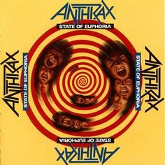 Anthrax- State Of Euphoria.  I love this album but it's sadly overlooked within their discography.