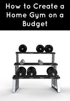 Create a Home Gym on a Budget :: If your budget is a little tight, here are a few ideas to help you create your gym without creating a financial strain.