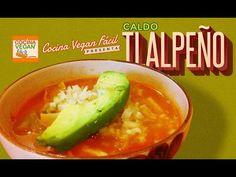 Caldo tlalpeño - Cocina Vegan Fácil - YouTube