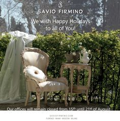 Notte Fatata by Savio Firmino wishes Happy Holidays to all of you! Our offices will remain closed from 15th until 21st of August