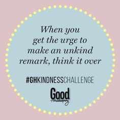 67 daily acts of kindness: Here are some easy ways you can make someone's day. Compliment Someone, Kindness Challenge, Say Please, Good Housekeeping, Compliments, Acting, Things To Think About, Sayings, Easy