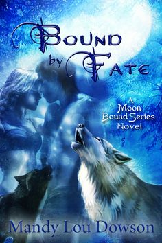 Bound by Fate (Moon Bound Series Book Taboo Series, Friend Book, Paranormal Romance, Free Kindle Books, Book Publishing, Book 1, Science Fiction, My Books, Audiobooks