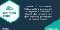 With IBM Bluemix and Testdroid Cloud mobile app & game developers, QA folks & DevOps can access the most diverse & largest farm of real Android & iOS devices Mobile App Games, Cloud Mobile, Ibm, Get Started, How To Get, Clouds, Technology, Tech, Tecnologia