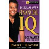 Rich Dad's Increase Your Financial IQ: Get Smarter with Your Money (Paperback)By Robert T. Kiyosaki