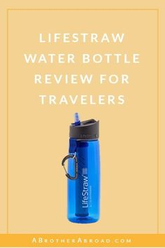 Click to discover the Lifestraw Water Bottle and how suitable it is for travel: Though it is a great, water filter bottle and product for camping and hiking, I don't recommended it for international travel without a purifier. Click to read the Lifestraw review and discover why. Camping And Hiking, Hiking Gear, Packing Tips For Travel, Travel Hacks, Portable Water Filter, Filter Bottle, Filtered Water Bottle, Argentina Travel, Travel Workout