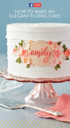 Watch and learn how to make an elegant floral birthday cake on Facebook Live! We show you the steps it takes to make this customizable plaque, fondant flowers, and buttercream swirl! #wiltoncakes #cakedecorating #cakeideas #fondantcake #birthdaycake #birthday #birthdayparty #birthdayideas #kidsparty #namecake #buttercreamcake #flowers #edible flowers #facebooklive #videos #diy #howto