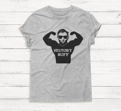 History Buff  Funny President Workout Animal Tee Shirt by Emtizee