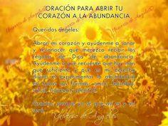 Oración para abrir tu corazón a la abundancia y prosperidad.  #UniversoDeAngeles www.facebook.com/UniversoDeAngeles