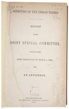 Report of the Doolittle Commission The Joint Special Committee issued this report on January 26, 1867. It found that the Indian population was rapidly decreasing because of White aggression, destruction of game, and loss of land.