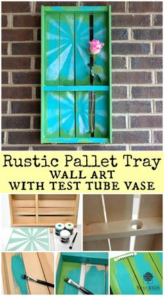 Rustic Pallet Tray Wall Art with Test Tube Vase Photo Tutorial by Dana Tatar for Walnut Hollow - The Best of Diy Ideas Pallet Crafts, Diy Pallet Projects, Diy Craft Projects, Wood Crafts, Project Ideas, Giada De Laurentiis, Pallet Tray, Diy Wall Art, Wall Decor