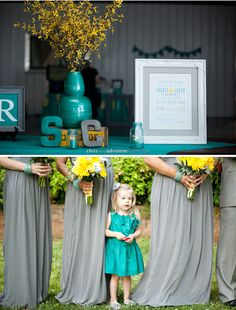 Teal, grey and yellow wedding... Hadn't thought of dressing the flower girl in teal...