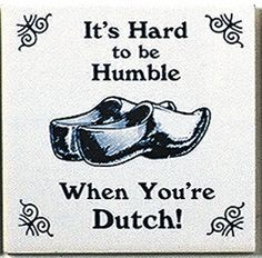 Dutch Culture Magnet Tile (Humble Dutch)