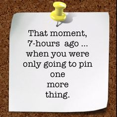 Pinning on Pinterest quote  Man its almost 4 in the morning again I have got to quilt I almost need a 12 step program now Lol
