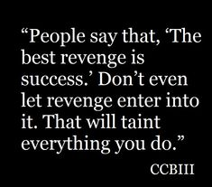 Quote. Revenge, Success, Let It Be, Math, Sayings, Quotes, Quotations, Lyrics, Math Resources
