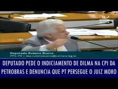 Disso Voce Sabia?: Deputado pede o indiciamento de Dilma na CPI da Petrobras e denuncia que o PT persegue o juiz Sérgio Moro; veja