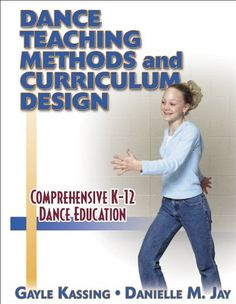 Dance Teaching Methods and Curriculum Design by Gayle Kas... https://www.amazon.com/dp/0736002405/ref=cm_sw_r_pi_dp_laKyxbGPJ8BKR