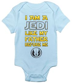 I Am a Jedi Like My Father Before Me Star Wars One-piece Baby Bodysuit Romper