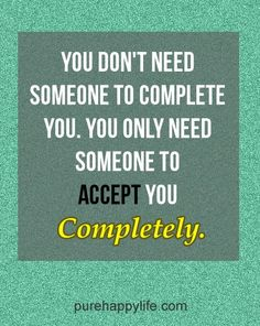 #quotes - You dont need...more on purehappylife.com